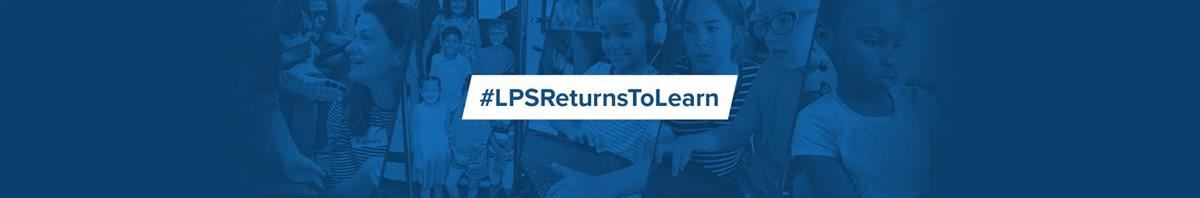 LPS Returns to Learn